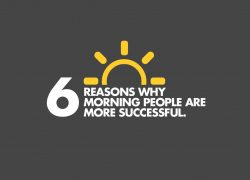 6 Reasons Why Morning People Are More Successful