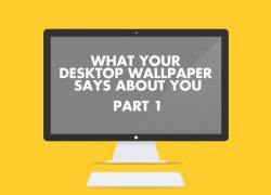 What Does Your Desktop Say About You?