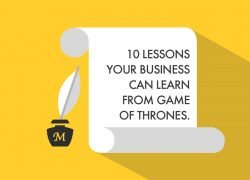 10 LESSONS YOUR BUSINESS CAN LEARN FROM GAME OF THRONES.